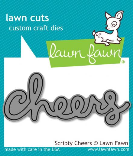 LF0991 S ~ SCRIPTY - CHEERS ~ DIES BY LAWN FAWN